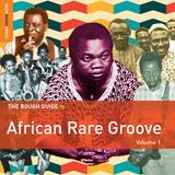Various Artists - Rough Guide To African Rare Groove (Vol. 1)