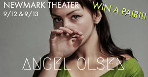 Angel Olsen at the Newmark Theater 9/12 & 9/13!