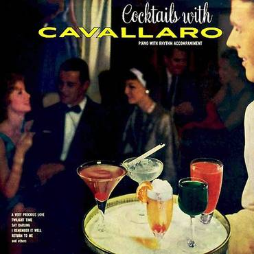 Cocktails With Cavallaro (Bonus Track Version)