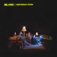 Island - Yesterday Park [Indie Exclusive Limited Edition Translucent Neon Yellow LP]