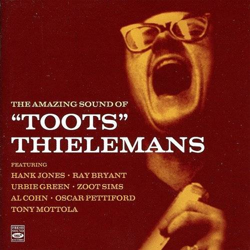 The Amazing Sound Of Toots Thielemans