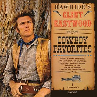 Rawhide's Clint Eastwood Sings Cowboy Favorites [Limited Edition 90th Birthday Red LP]
