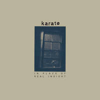 Karate - In Place Of Real Insight [Cassette]