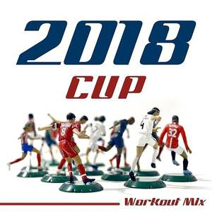 2018 Cup - Workout Mix For The Football World In Russia