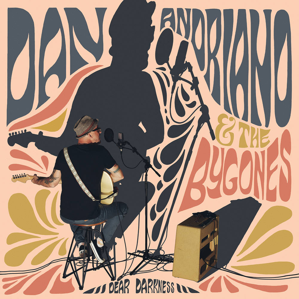 Dan Andriano & The Bygones - Dear Darkness [LP]