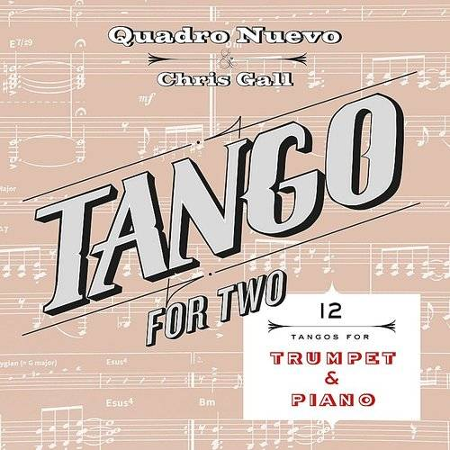 Tango For Two: 12 Tangos For Trumpet & Piano