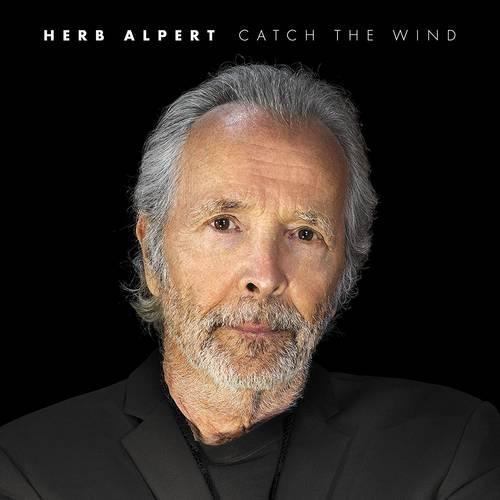 Herb Alpert - Catch The Wind