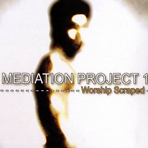 Meditation Project One: Worship Scraped [Import]
