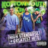 Kottonmouth Kings - High Starndard & Greatest Hits [2CD]