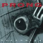 Prong - Cleansing [Indie Exclusive Limited Edition Crystal Clear LP]