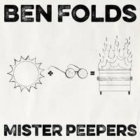 Ben Folds - Mister Peepers [Indie Exclusive Small Business Saturday]