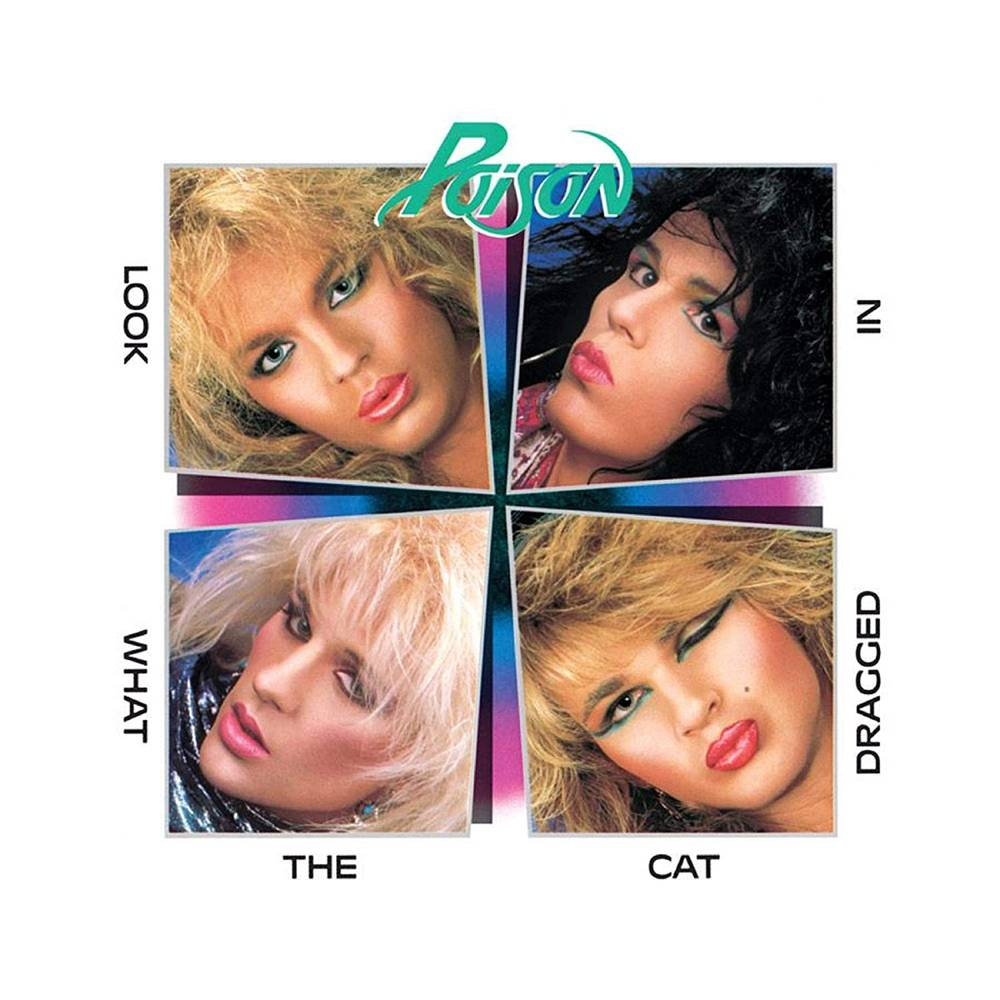 Poison - Look What The Cat Dragged In [180 Gram Audiophile Vinyl/35th Anniversary Edition/Gatefold Cover]