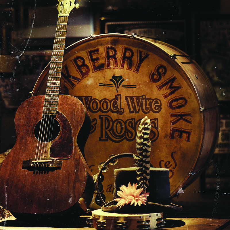 BLACKBERRY SMOKE WOOD, WIRE AND ROSES