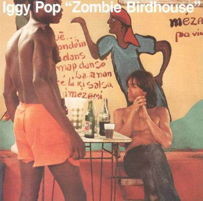 Iggy Pop - Zombie Birdhouse [Indie Exclusive Limited Edition Orange LP]