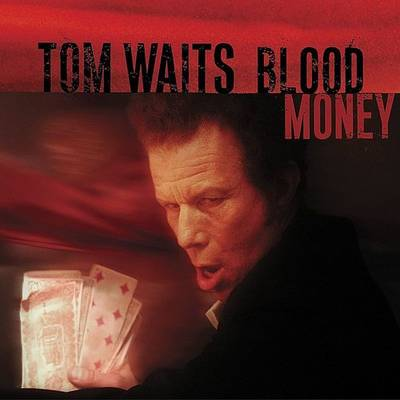 Tom Waits - Blood Money: Remastered [LP]