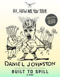 Win Tickets To Daniel Johnston & Friends!