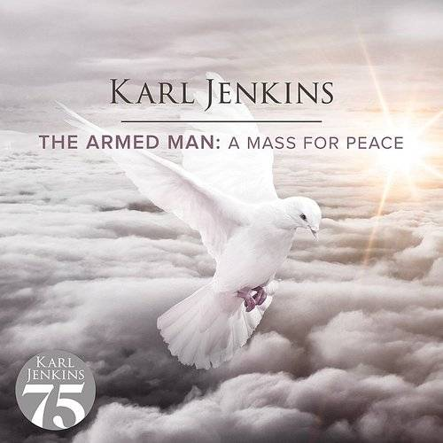 Armed Man: A Mass For Peace (Can)