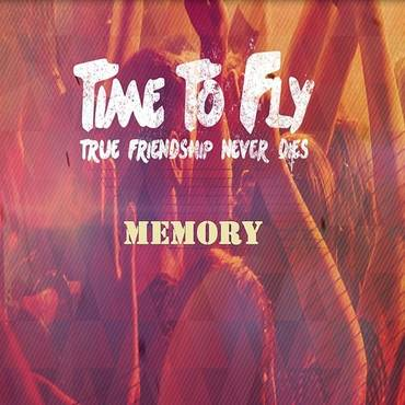 Memory (True Friendship Never Dies)