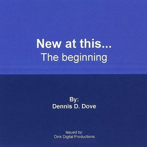 New At This...The Beginning