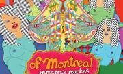 Enter to win Of Montreal's new LP!