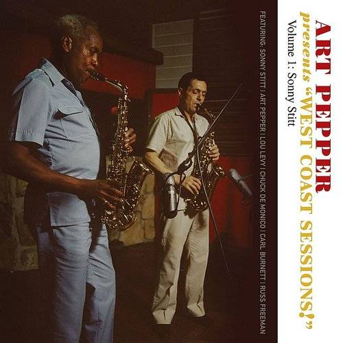 Art Pepper Presents West Coast Sessions! Volume 1: Sonny Stitt