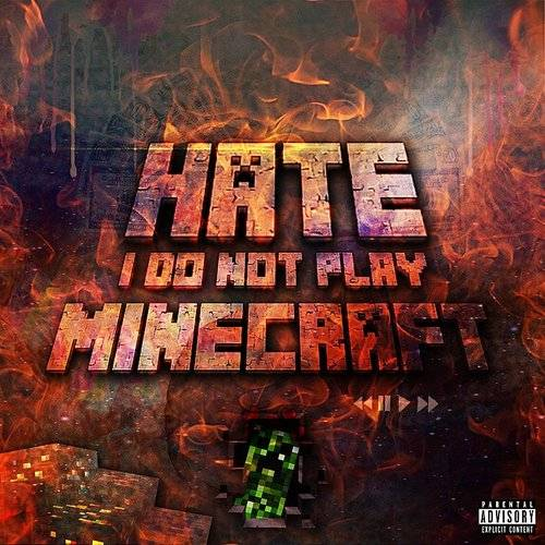 I Do Not Play Minecraft - Single