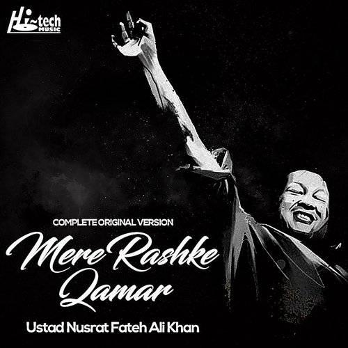 Ustad Nusrat Fateh Ali Khan Mere Rashke Qamar Complete Original