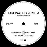 Tony Bennett & Diana Krall - Fascinating Rhythm [Indie Exclusive Small Business Saturday]