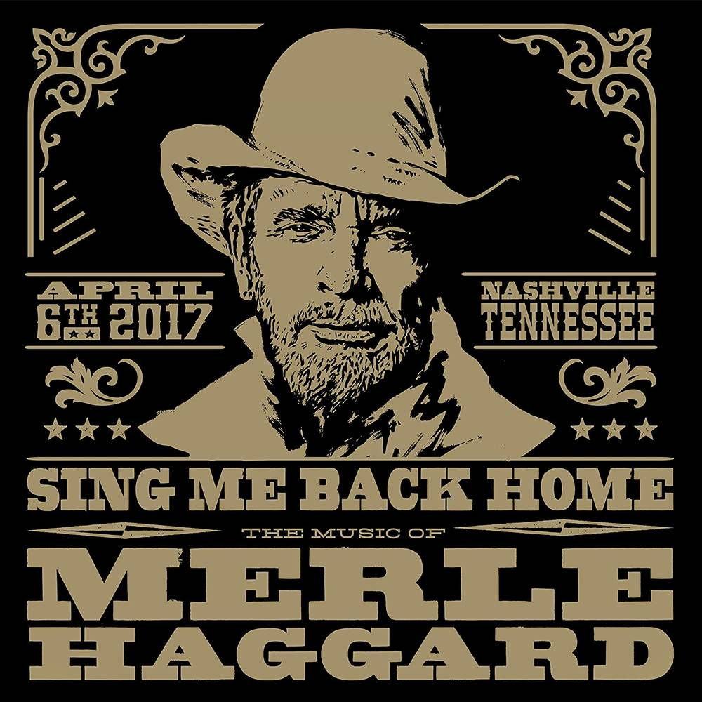 Various Artists - Sing Me Back Home: The Music Of Merle Haggard [2 CD/DVD]