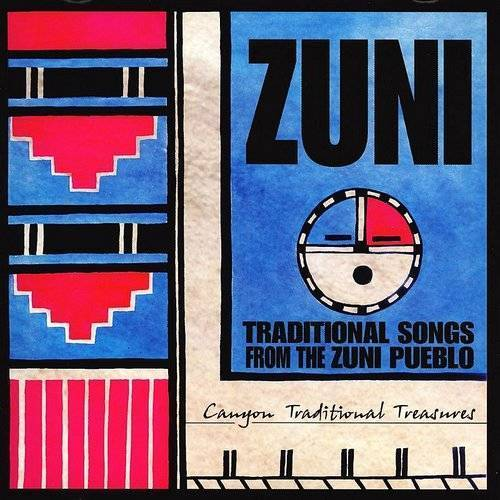 Traditional Songs From The Zuni Pueblo