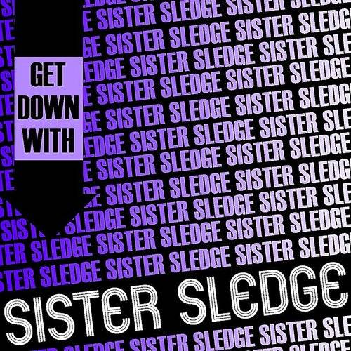 Get Down With Sister Sledge (Live)
