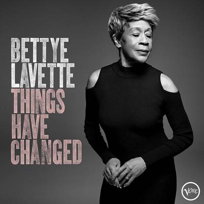 Bettye Lavette - Things Have Changed [LP]