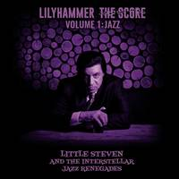 Little Steven - Lilyhammer The Score Volume 1: Jazz