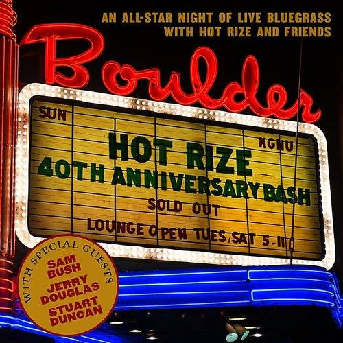 Hot Rize's 40th Anniversary Bash [LP]