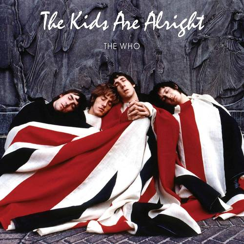 The Kids Are Alright [2 LP]