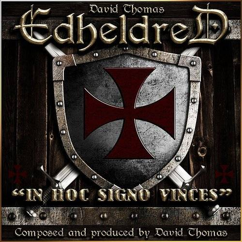 Edheldred (In Hoc Signo Vinces)