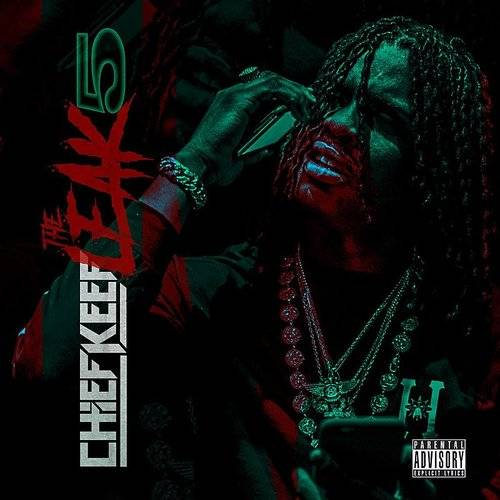 Chief Keef - The Leek (Vol  5) | Down In The Valley - Music, Movies