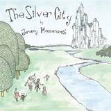 Jeremy Messersmith - Silver City
