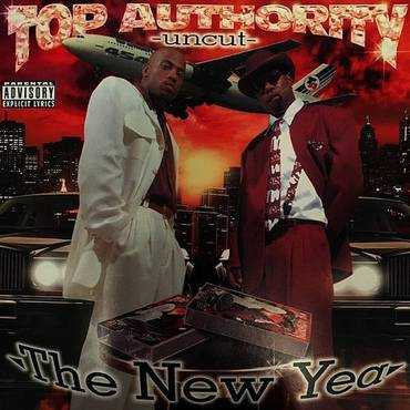 Top Authority: Uncut (The New Year)