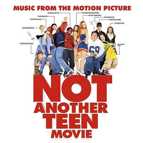 Not Another Teen Movie [Soundtrack]