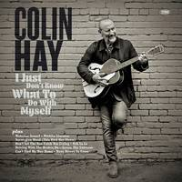 Colin Hay - I Just Don't Know What To Do With Myself [Random Color LP]