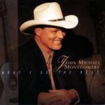 John Michael Montgomery - What I Do The Best