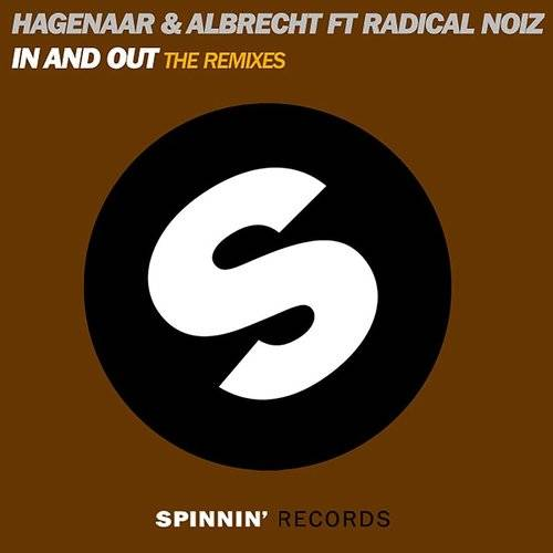 In And Out (Feat. Radical Noiz) [The Remixes]