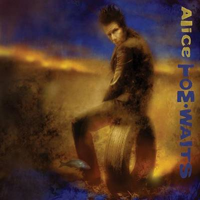 Tom Waits - Alice: Remastered [LP]