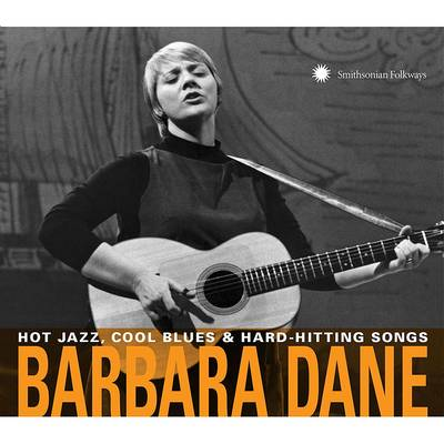 Barbara Dane - Hot Jazz, Cool Blues & Hard-Hitting Songs