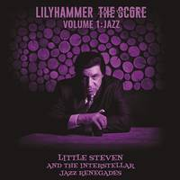 Little Steven - Lilyhammer The Score Volume 1: Jazz [LP]