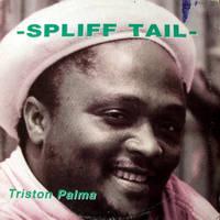 Triston Palma - Spliff Tail