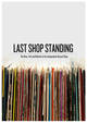 Last Shop Standing: Rise Fall & Rebirth Of The Ind