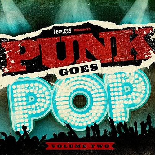 Punk Goes Pop - Punk Goes Pop 2   Down In The Valley - Music