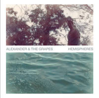 Alexander And The Grapes - Hemispheres [Grape Color LP]